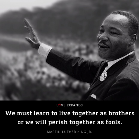 """""""We must learn to live together as brothers or we will perish together as fools."""" Martin Luther King. Jr. Picture quote."""