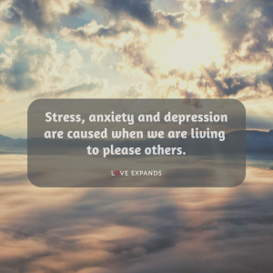 """Self-love picture quote of clouds, sun and mountains that says, """"Stress, anxiety and depression are caused when we are living to please others."""""""