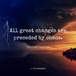 Deepak Chopra picture quote of a chaotic storm and good weather.