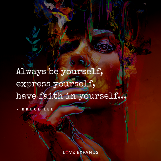 Bruce Lee picture quote about having faith and expressing yourself.
