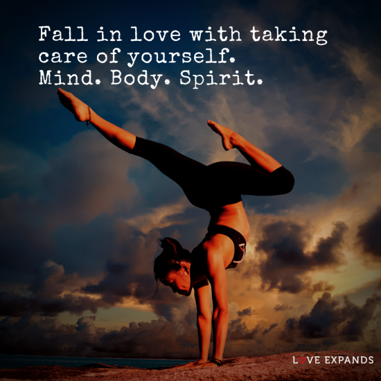 "Picture Quote: ""Fall in love with taking care of yourself. Mind. Body. Spirit."""