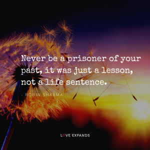 """""""Never be a prisoner of your past, it was just a lesson not a life sentence."""" Picture quote by Robin Sharma."""