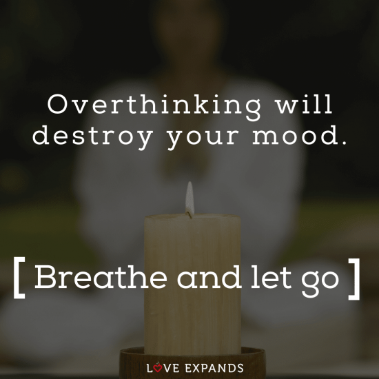 """Zen picture quote of a woman and candle: """"Overthinking will destroy your mood. Breathe and let go."""""""